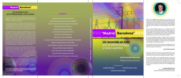 """Entrevista Sociedad Española de Oftalmología: presentación del libro """"Madrid-Barcelona"""", Profesor Fernandez-Vigo"""
