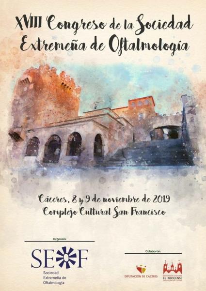 XVIII Congreso Anual de la Sociedad Extremeña de Oftalmología